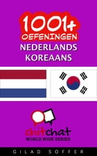 1001+ oefeningen nederlands - Koreaans by Gilad Soffer