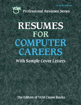 Book Resumes for Computer Careers, Second Edition by The Editors of VGM Career Books