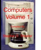 Computers Volume 1 by Stephen Shearer