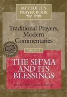 My People's Prayer Book, Vol. 1: The Sh'ma and Its Blessings by Rabbi Lawrence A. Hoffman