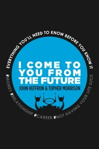 I Come to You From the Future:: You'll Need to Know Before You Know It! #relationships #money…