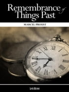 Remembrance of Things Past (Complete) by Marcel Proust