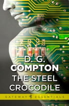 The Steel Crocodile by D.G. Compton