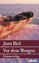 Vor dem Morgen: Roman by Wolfgang Th. Recknagel
