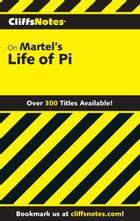 CliffsNotes on Martel's Life of Pi by Abigail Wheetley
