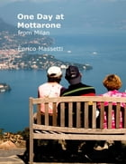 One Day at Mottarone from Milan by Enrico Massetti