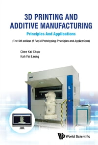 3D Printing and Additive Manufacturing: Principles and ApplicationsFifth Edition of Rapid…