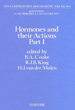 Book Hormones and their Actions, Part 1 by Cooke, B.A.