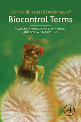 Book Concise Illustrated Dictionary of Biocontrol Terms by Vladimir V. Gouli