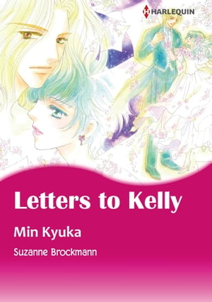 LETTERS TO KELLY (Harlequin Comics): Harlequin Comics by Suzanne Brockmann