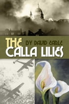 The Calla Lilies by David Earle