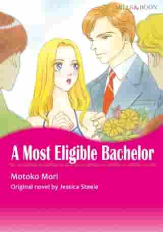 A MOST ELIGIBLE BACHELOR (Mills & Boon Comics): Mills & Boon Comics by Jessica Steele
