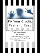 How to Fix Your Credit: Fast and Easy by Elizabeth Greene