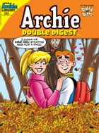 Archie Double Digest #243 by Archie Superstars