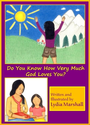 Do You Know How Very Much God Loves You?