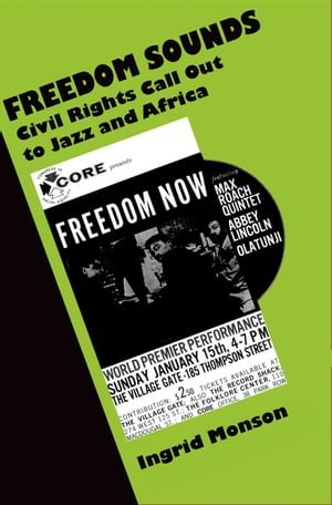 Freedom Sounds Civil Rights Call out to Jazz and Africa