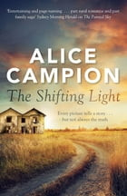 The Shifting Light by Alice Campion