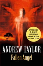 Fallen Angel: The Roth Trilogy by Andrew Taylor