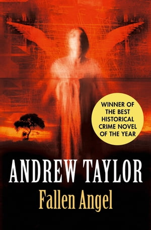 Fallen Angel (The Roth Trilogy) by Andrew Taylor