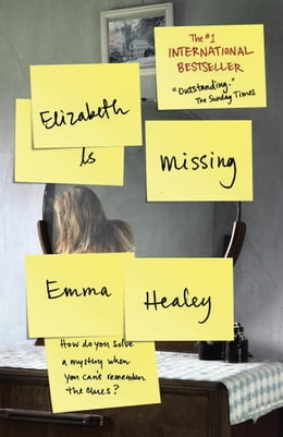 Book Elizabeth Is Missing by Emma Healey