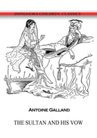 The Sultan And His Vow by Antoine Galland