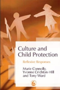 Culture and Child Protection: Reflexive Responses