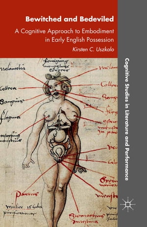 Bewitched and Bedeviled: A Cognitive Approach to Embodiment in Early English Possession