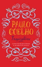 Inspirations: Selections from Classic Literature by Paulo Coelho