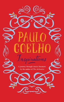 Book Inspirations: Selections from Classic Literature by Paulo Coelho