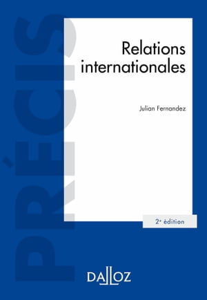 Relations internationales - 2e éd.