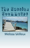 The Russian Roommates 4a198b3d-42eb-47b7-a458-5bf56c48ad21