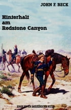 Hinterhalt am Redstone Canyon by John F. Beck
