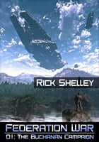 The Buchanan Campaign by Rick Shelley