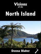 Visions of the North Island (Visions of New Zealand series) by Donna Blaber