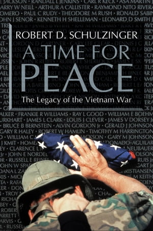 A Time for Peace The Legacy of the Vietnam War
