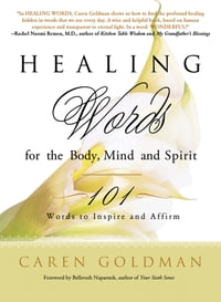 Healing Words for the Body, Mind, and Spirit: 101 Words to Inspire and Affirm: 101 Words to Inspire…