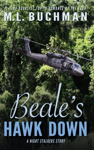 Beale's Hawk Down by M. L. Buchman