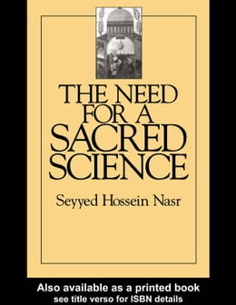 Book The Need For a Sacred Science by Nasr, Seyyed Hossein