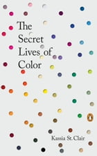 The Secret Lives of Color Cover Image