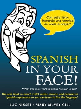 Book Spanish in Your Face! by Nisset, Luc