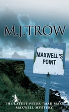 Maxwell's Point by M.J. Trow