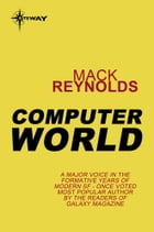 Computer World by Mack Reynolds