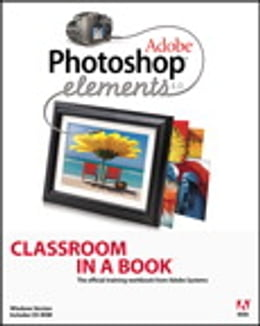 Book Adobe Photoshop Elements 4.0 Classroom in a Book by Adobe Creative Team