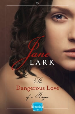 Book The Dangerous Love of a Rogue by Jane Lark