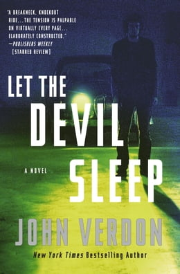 Book Let the Devil Sleep (Dave Gurney, No. 3): A Novel by John Verdon