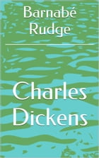 Barnabé Rudge by Charles Dickens