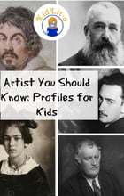 Artist You Should Know: Profiles for Kids by Sam Simon