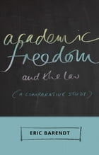 Academic Freedom and the Law: A Comparative Study