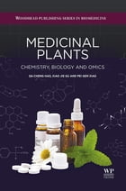 Medicinal Plants: Chemistry, Biology and Omics by Hao Da