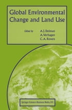 Global Environmental Change and Land Use by C.A. Rovers